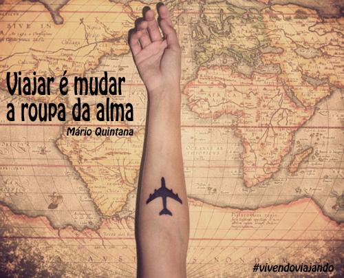 Viajar é mudar a roupa da alma